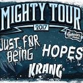 Krang, Just For Being & HOPES (Mighty Sounds Tour 2017)